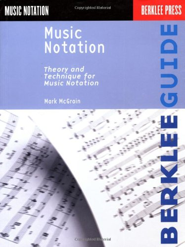 9780793508471: Music Notation (Berklee Guide)