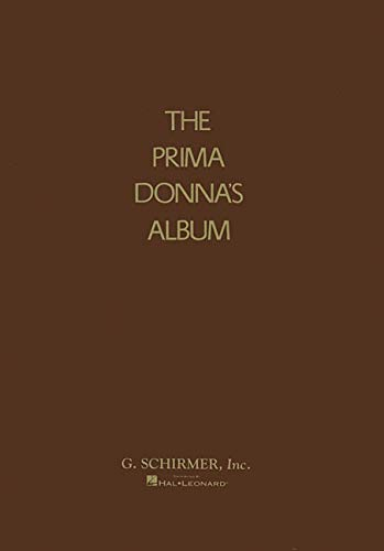 9780793510054: Prima Donna's Album: 42 Celebrated Arias from Famous Operas