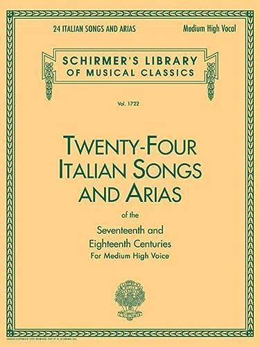 Twenty-four Italian Songs And Arias Of The: Schirmer, G.