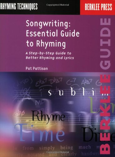 9780793511815: Songwriting: Essential Guide to Rhyming: A Step-By-Step Guide to Better Rhyming and Lyrics (Songwriting Guides)