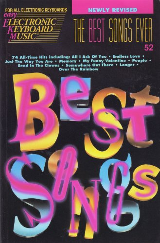 The Best Songs Ever 52: Easy Electronic Keyboard Music