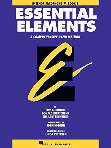 9780793512577: Essential Elements: A Comprehensive Band Method - Bb Tenor Saxophone