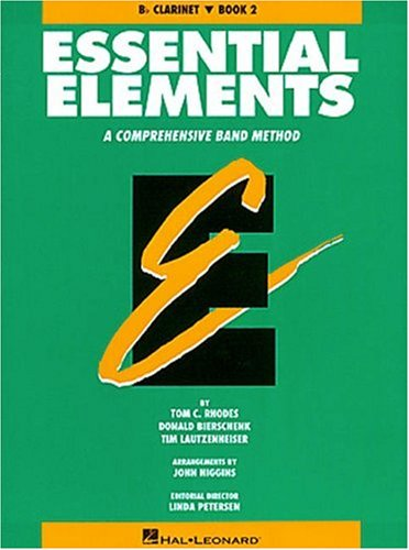 9780793512713: Essential Elements: A Comprehensive Band Method, Book 2 - Bb Clarinet (Essential Elements Method)