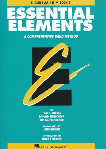 9780793512720: Essential Elements: E-Flat Alto Clarinet, Book 2: A Comprehensive Band Method