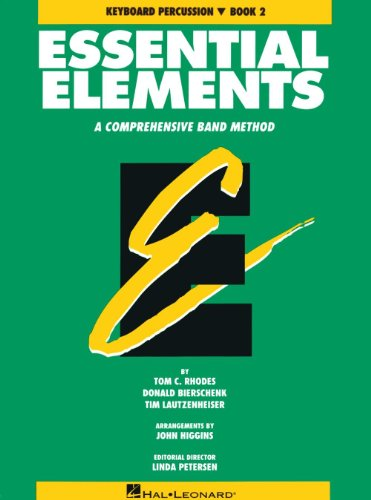9780793512843: Essential Elements: A Comprehensive Band Method, Book 2 - Keyboard Percussion