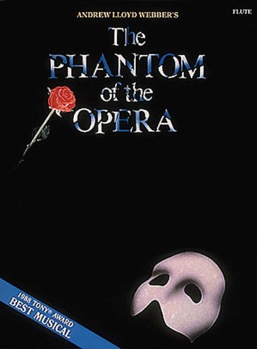 9780793513123: The Phantom of the Opera: for Flute