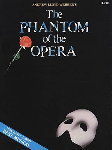 9780793513123: The Phantom of the Opera: Flute