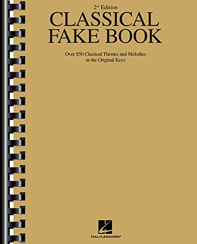 9780793513291: Classical Fake Book: Over 850 Classical Themes and Melodies in the Original Keys (Fake Books)