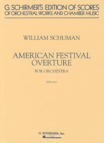 9780793513581: American Festival Overture: Study Score No. 23 (G. Schirmer's Edition of Scores of Orchestral Works and Chamber Music)