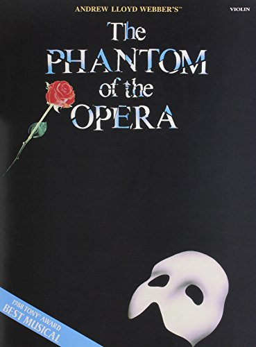 9780793513871: Andrew Lloyd Webber: The Phantom of the Opera (Violin)