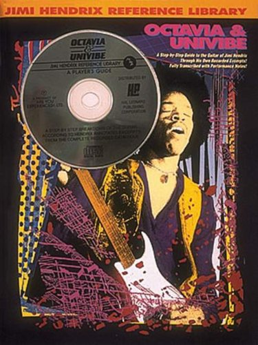 9780793514038: Jimi Hendrix Reference Library: Octavia & Univibe (Step By Step Guide to the Guitar of Jimi Hendrix, Book & CD)