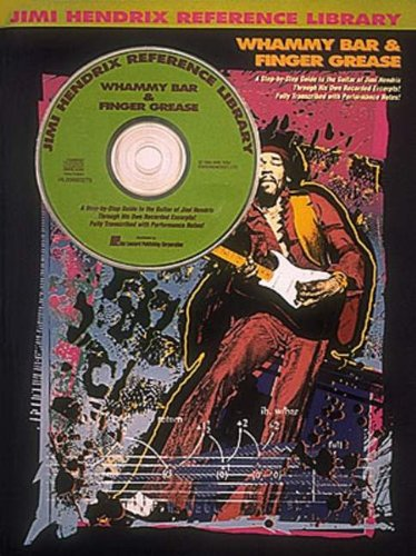 9780793514076: JIMI HENDRIX, WHAMMY BAR & FINGER GREASE - REFERENCE LIBRARY.