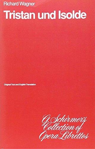 9780793514366: Tristan Und Isolde: Libretto