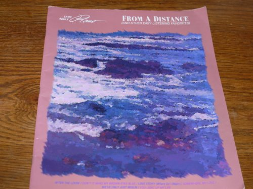 9780793514687: From a Distance & Other Easy Listening Favorites (Easy Adult Piano)