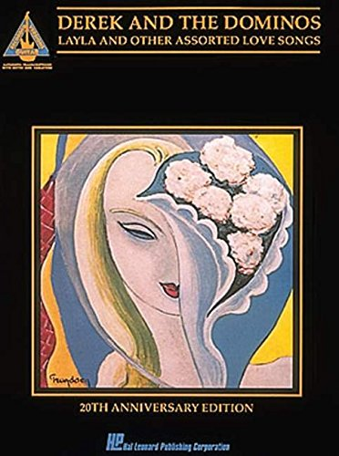 9780793515059: Derek and the Dominos: Layla & Other Assorted Love Songs- Guitar Tab Songbook, 20th Anniversary Edition