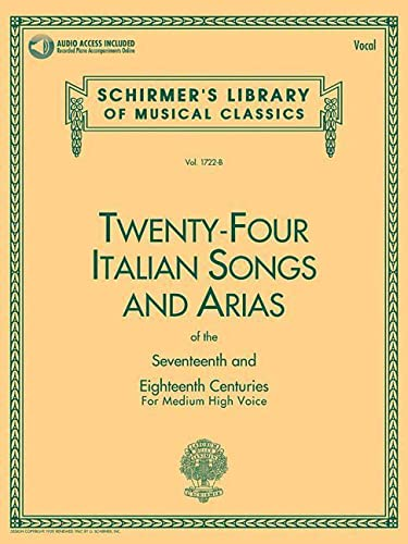 9780793515134: Twenty-Four Italian Songs & Arias Of The 17/18th Centuries - Medium-High Voice (Book/Online Audio) (Schirmer's Library of Musical Classics)