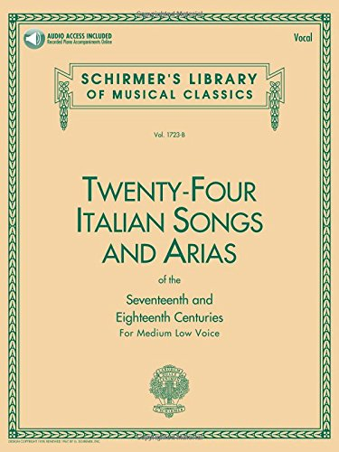 9780793515141: 24 Italian Songs & Arias of the 17th & 18th Centuries: Medium Low Voice - Book with Online Audio (Schirmer's Library of Musical Classics)