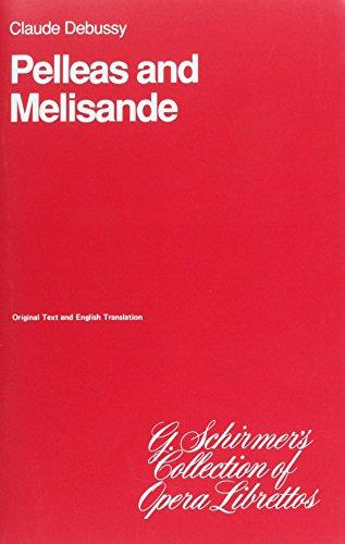 9780793515479: Pelleas and Melisande: Libretto