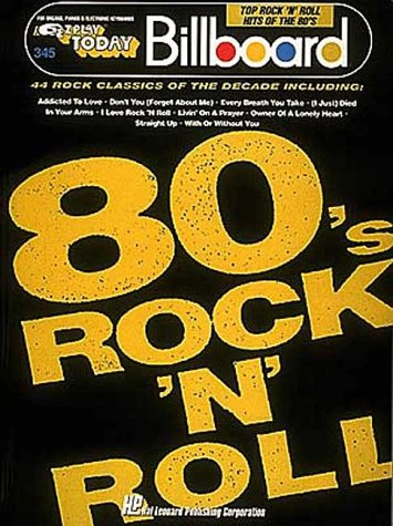 9780793515837: Billboard Top Rock 'n' Roll Hits Of The '80s (EZ Play Today Series, No. 345) For Organs, Pianos & Electronic Keyboards