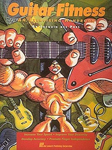 Guitar Fitness - An Exercising Handbook: des Pres, Josquin