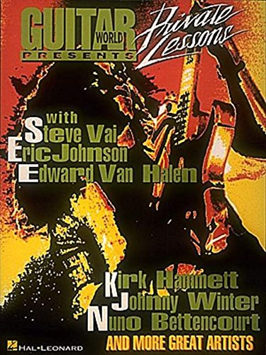9780793517121: Guitar World Presents Private Lessons: With Steve Vai, Eric Johnson, Edward Van Halen, Kirk Hammett, Johnny Winter, Nuno Bettencourt and More Great Artists (Private Lessons Series)