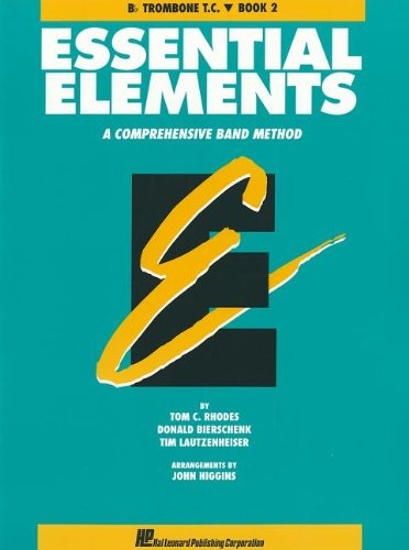 9780793517299: Essential Elements: Bb Trombone T.C., Book 2: A Comprehensive Band Method