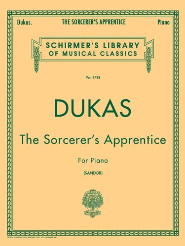 The Sorcerer's Apprentice for Piano: Paul Dukas