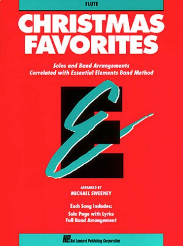 9780793517510: Christmas Favorites: Solos and Band Arrangements Correlated With Essential Elements Band Method : Flute