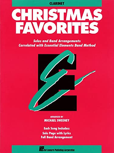 9780793517541: Christmas Favorites: Solos and Band Arrangements Correlated With Essential Elements Band Method : B-Flat Clarinet
