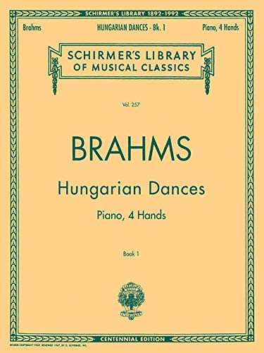 Brahms: Hungarian Dances - Book I for Piano Duet (1 Piano/4 Hands) (Schirmer's Library of...