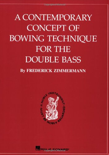 9780793518227: Contemporary Concept of Bowing Technique for the Double Bass