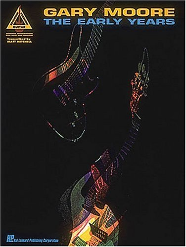 9780793518357: Gary Moore The Early Years: Guitar Recorded Versions