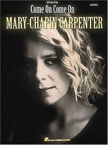 9780793518531: Mary Chapin Carpenter - Come On, Come On