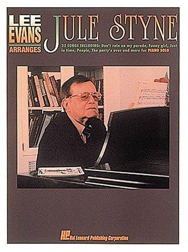 Lee Evans Arranges Jule Styne (0793518962) by Styne, Jule; Evans, Lee