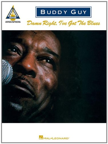 9780793519187: Buddy Guy -- Damn Right, I've Got the Blues: Authentic Guitar TAB (Guitar Recorded Versions)