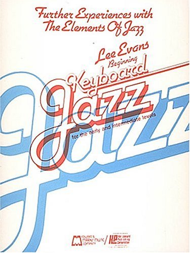9780793519590: Further Experiences with the Elements of Jazz