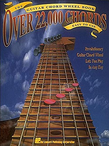 9780793519972: The Guitar Chord Wheel Book: Over 22,000 Chords : Easy to Use/Revolutionary Guitar Chord Wheel Let's You Play in Any Key