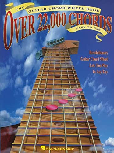 The Guitar Chord Wheel Book: Over 22,000 Chords, Easy to Use/Revolutionary Guitar Chord Wheel ...