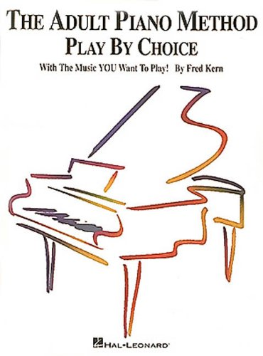 9780793520305: The Adult Piano Method - Play by Choice