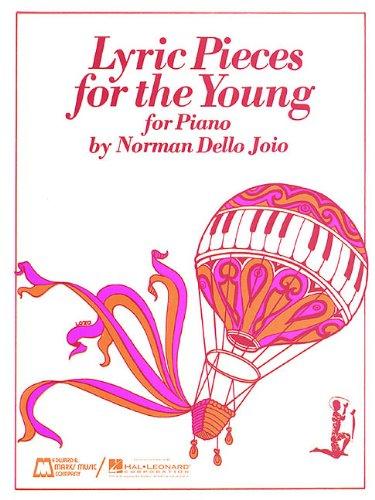 Lyric Pieces for the Young: Piano Solo: Composer-Norman Dello Joio