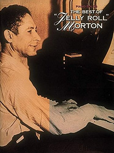 9780793520633: The Best of Jelly Roll Morton