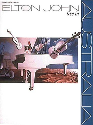 9780793520800: Hal Leonard Elton John - Live in Australia Piano, Vocal, Guitar Songbook