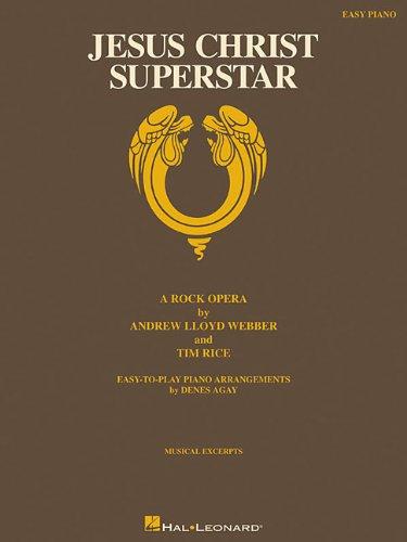 Jesus Christ Superstar Easy Piano: Agay, Denes