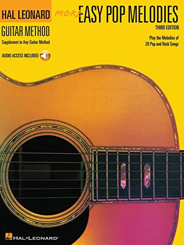 More Easy Pop Melodies Bk/CD Supplement To Any Guitar 2Nd Edition (Hal Leonard Guitar Method (Songbooks)) (079352184X) by Hal Leonard Corp.