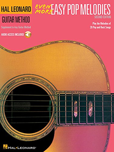 9780793521852: Even More Easy Pop Melodies: Book/CD Pack: Unique Pop Melody Supplement to Book 2-3 (Hal Leonard Guitar Method (Songbooks))