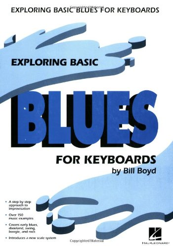 9780793522187: Exploring Basic Blues for Keyboard