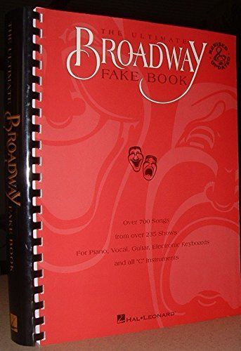 """9780793522224: The Ultimate Broadway Fake Book: Over 650 Songs from over 200 Shows for Piano, Vocal, Guitar, Electronic Keyboards and All """"C"""" Instruments"""