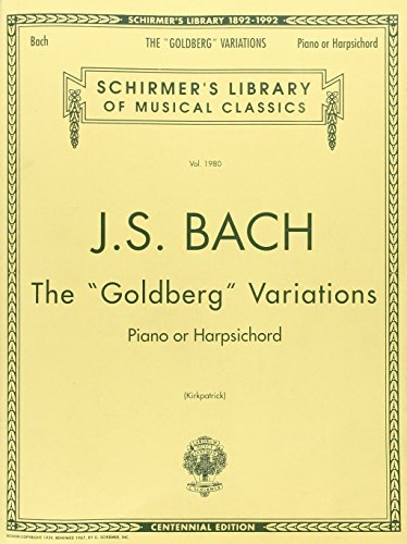 Goldberg Variations: Piano Solo (Schirmer's Library of Musical Classics): Editor-Ralph ...