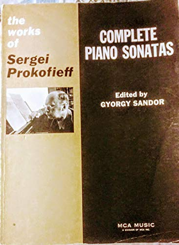 9780793522590: The Works of Sergei Prokofieff, Complete Piano Sonatas