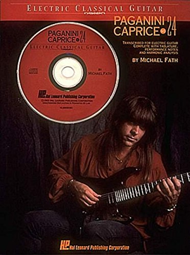 PAGANINI CAPRICE NO 24 ELECTRIC CLASSICAL GUITAR BK/CD (0793523354) by Michael Fath